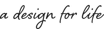 a design fot life